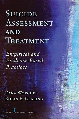 Suicide Assessment and Treatment By Lizardi, Dana/ Gearing, Robin E.