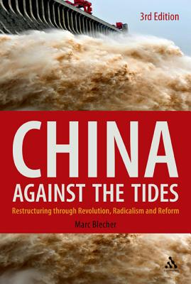 China Against the Tides By Blecher, Marc