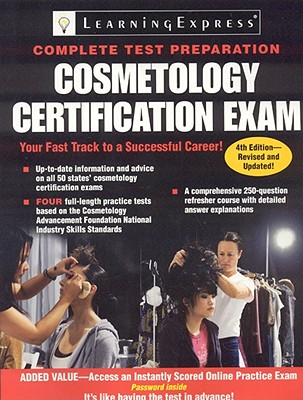 Cosmetology Certification Exam By Learningexpress (COR)